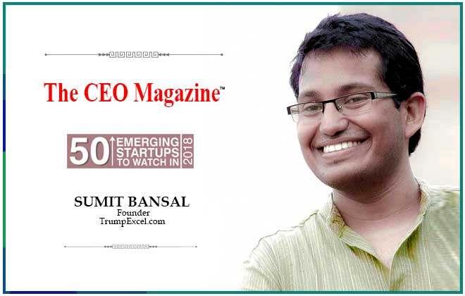 Sumit Bansal - The CEO Magazine