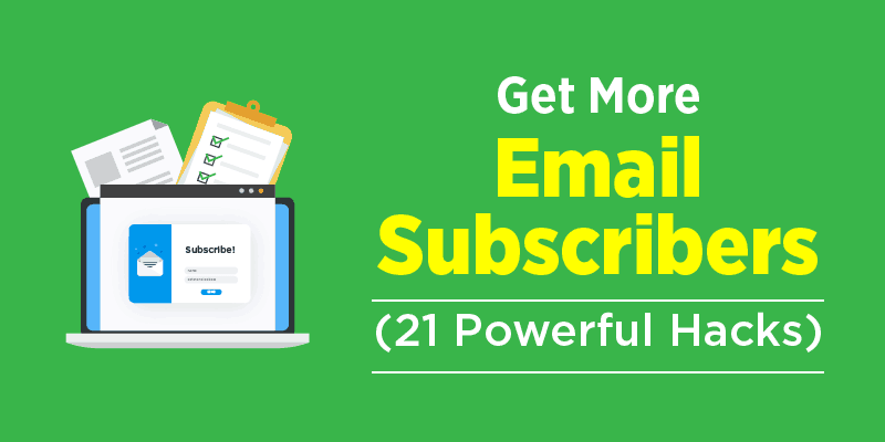 Get More Email subscribers from your blog
