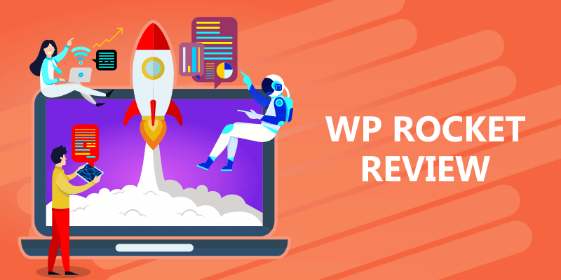 WP Rocket Review - Best Caching Plugin for WordPress